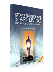 Stop Struggling and Start Living