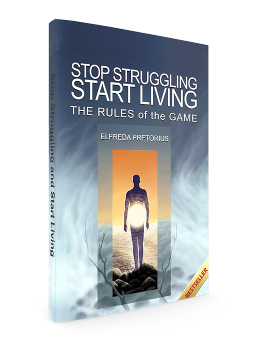 Stop Struggling and Start Living - Rules of the Game